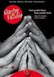 Glaube Famlie. Buch aus dem Born Verlag