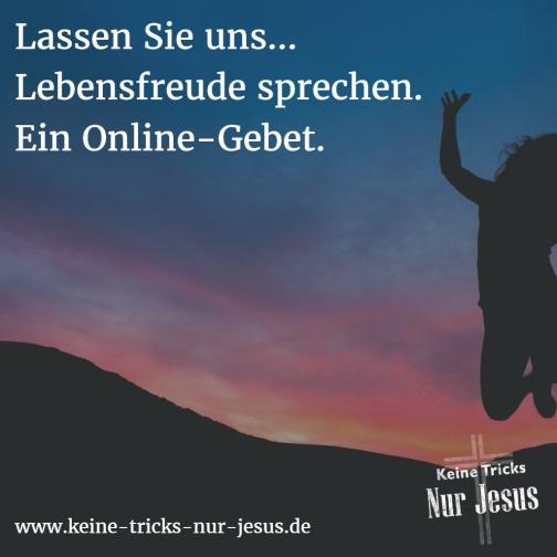 Ein OnlineGebet für Lebensfreude