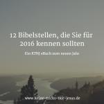 12 wichtige Bibelstellen für 2016