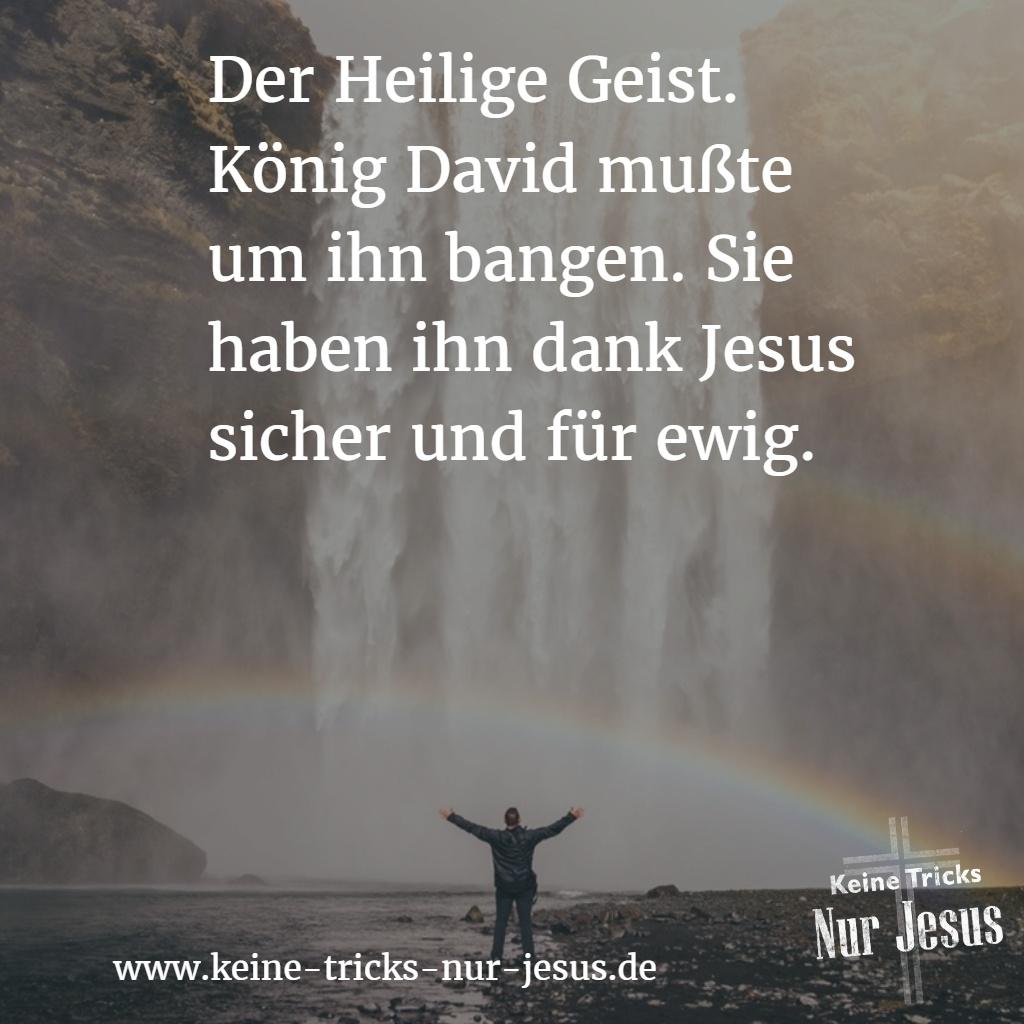 Ewige Sicherheit. Der Heilige Geist verläßt einen Jesus-Gläubigen nie wieder