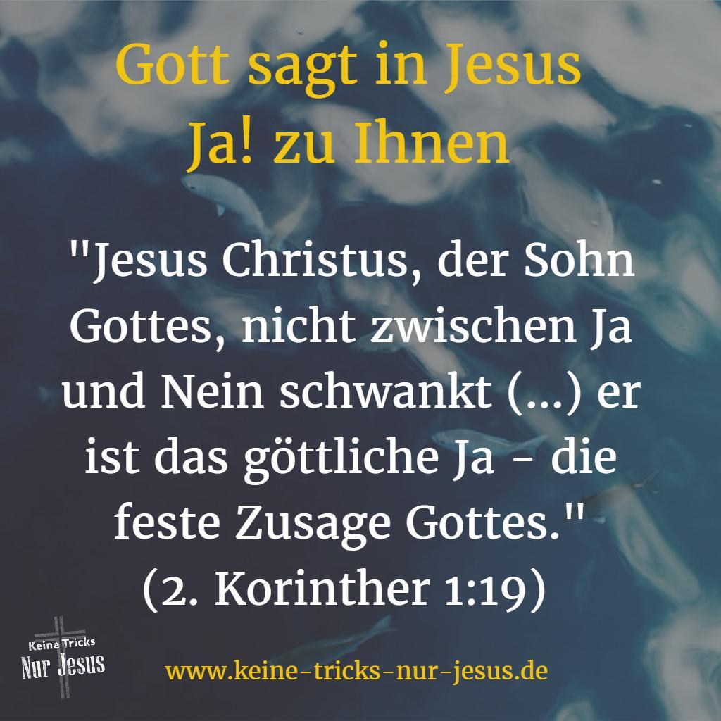 Gott sagt in Jesus Ja! zu Ihnen