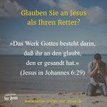 Wir wollen die Werke Gottes wirken. Was müssen wir tun?