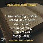 Die Bibel ist voller Leben und wirkungskräftig