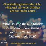 Uneheliche Kinder sind dank Jesus natürlich auch Kinder Gottes