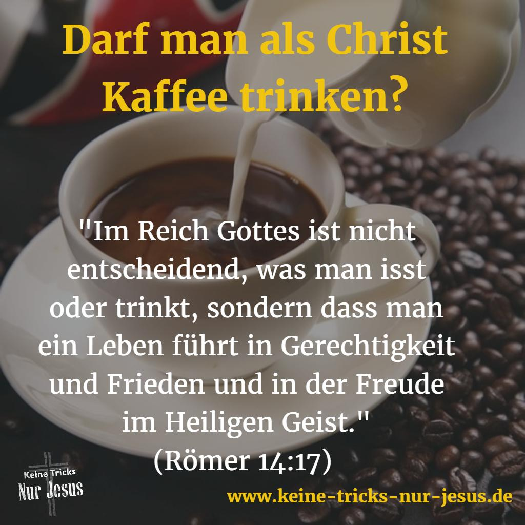 Darf man als Christ Kaffee trinken?