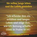 Gottes Wunsch für Sie: Nicht nur ein langes, sondern auch ein erfülltes Leben