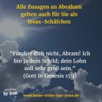 Gottes Verheissungen: Gott ist Ihr Schild und Ihr Lohn ist sehr groß