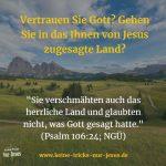 Menschen leiden, weil sie nicht glauben, was Gott ihnen zusagt