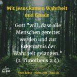 Gottes Wille? Gott will, daß jeder Mensch gerettet wird. Nix mit religiös verbrämter Prädestination