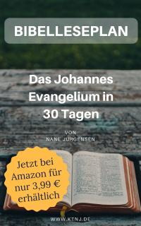 KTNJ Bibelleseplan Johannes Evangelium eBook bei Amazon