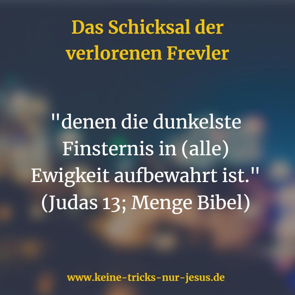 Was sagt Judas, der Bruder von Jesus, über die Dauer des Horrors in der Hölle?