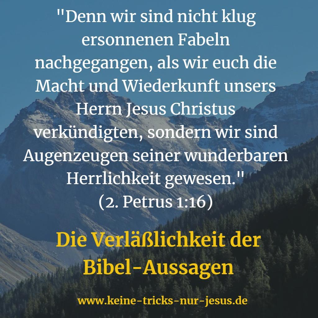 Die Verläßlichkeit der Bibel-Aussagen. Beispiel: Petrus über Jesus