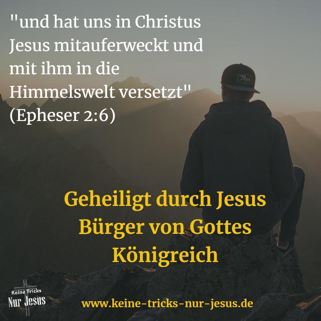 Mit Jesus in Himmelswelt versetzt
