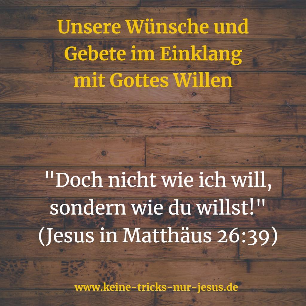 Wünsche im Einklang mit Gottes Willen