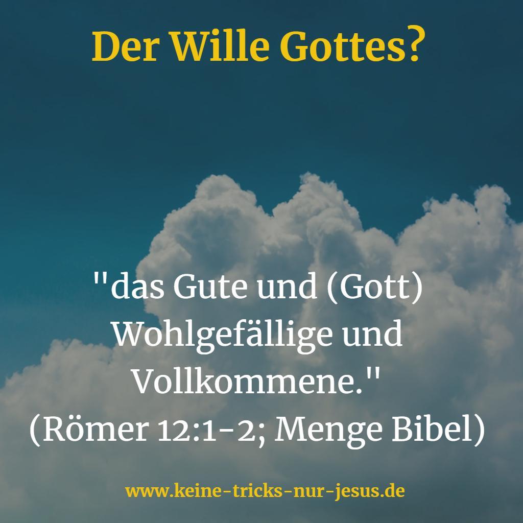Was ist der Wille Gottes?