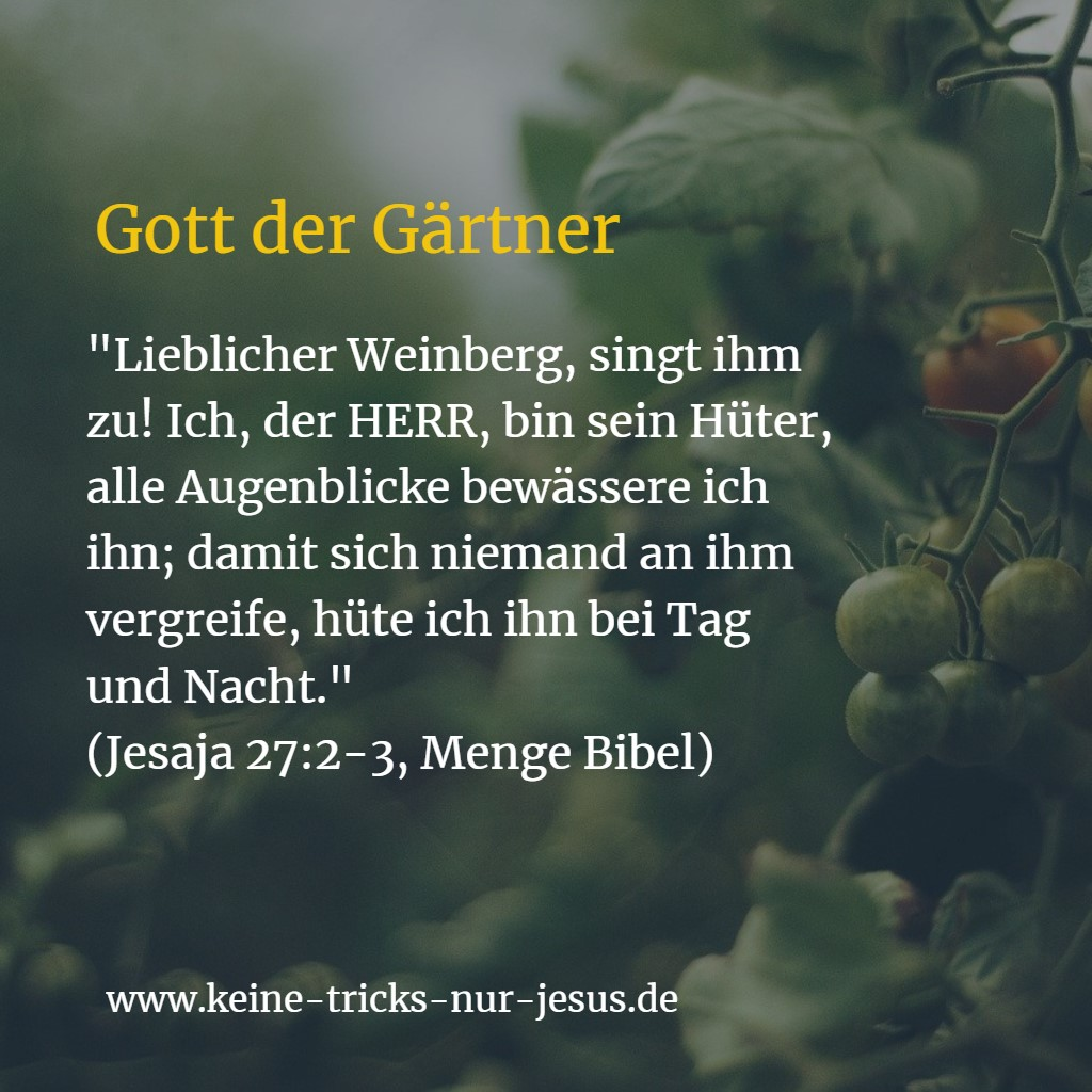 Gott der Gärtner