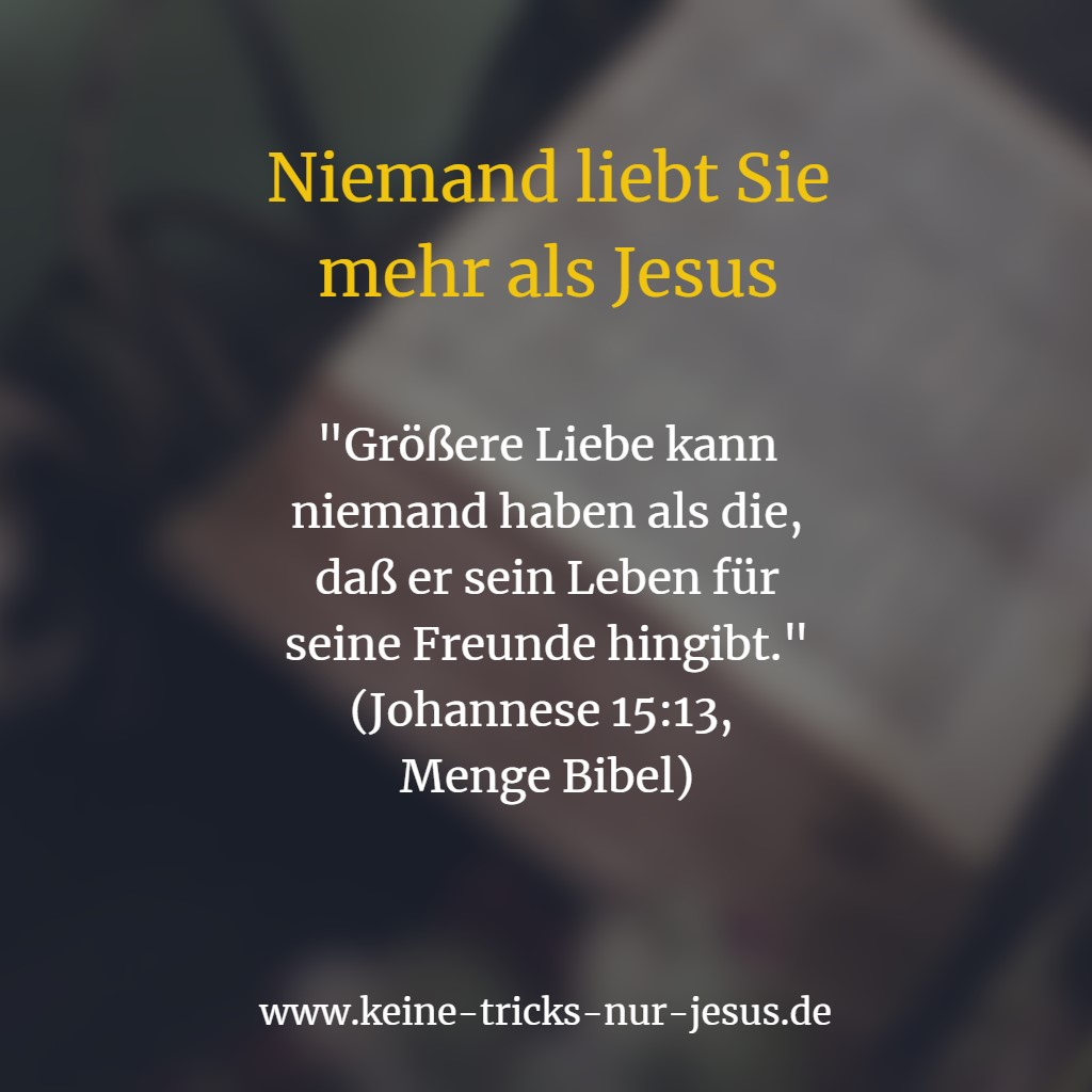 Johannes 15:13: Liebe von Jesus
