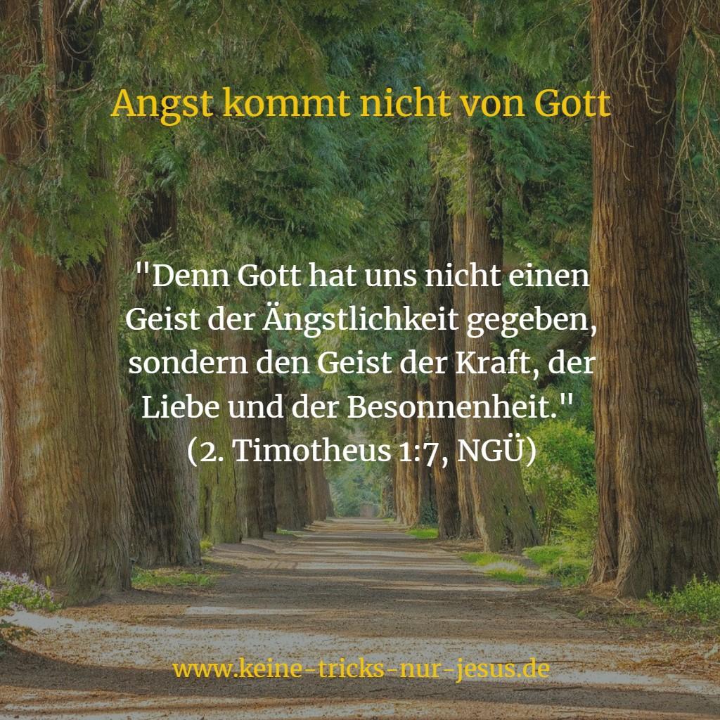 Angst kommt nicht von Gott