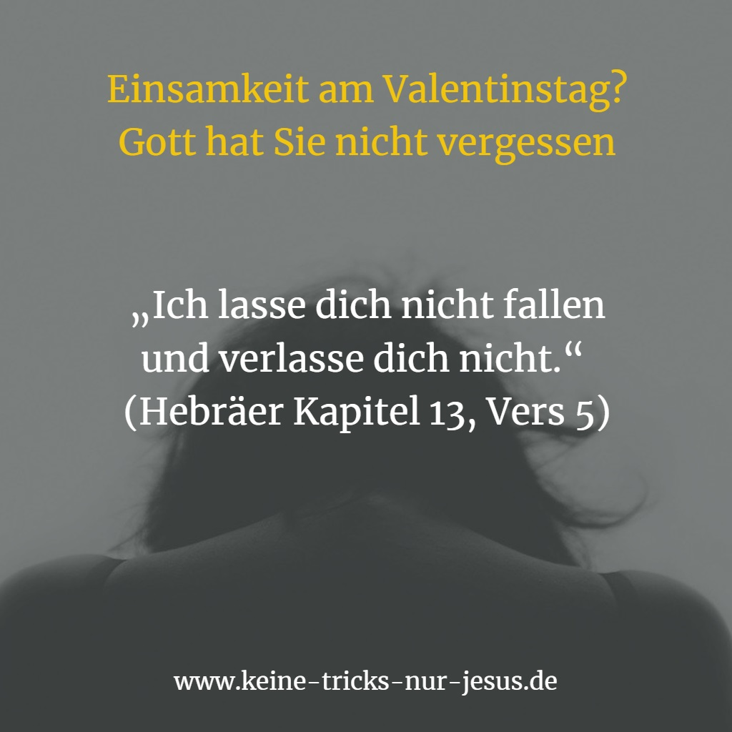 Einsamkeit am Valentinstag