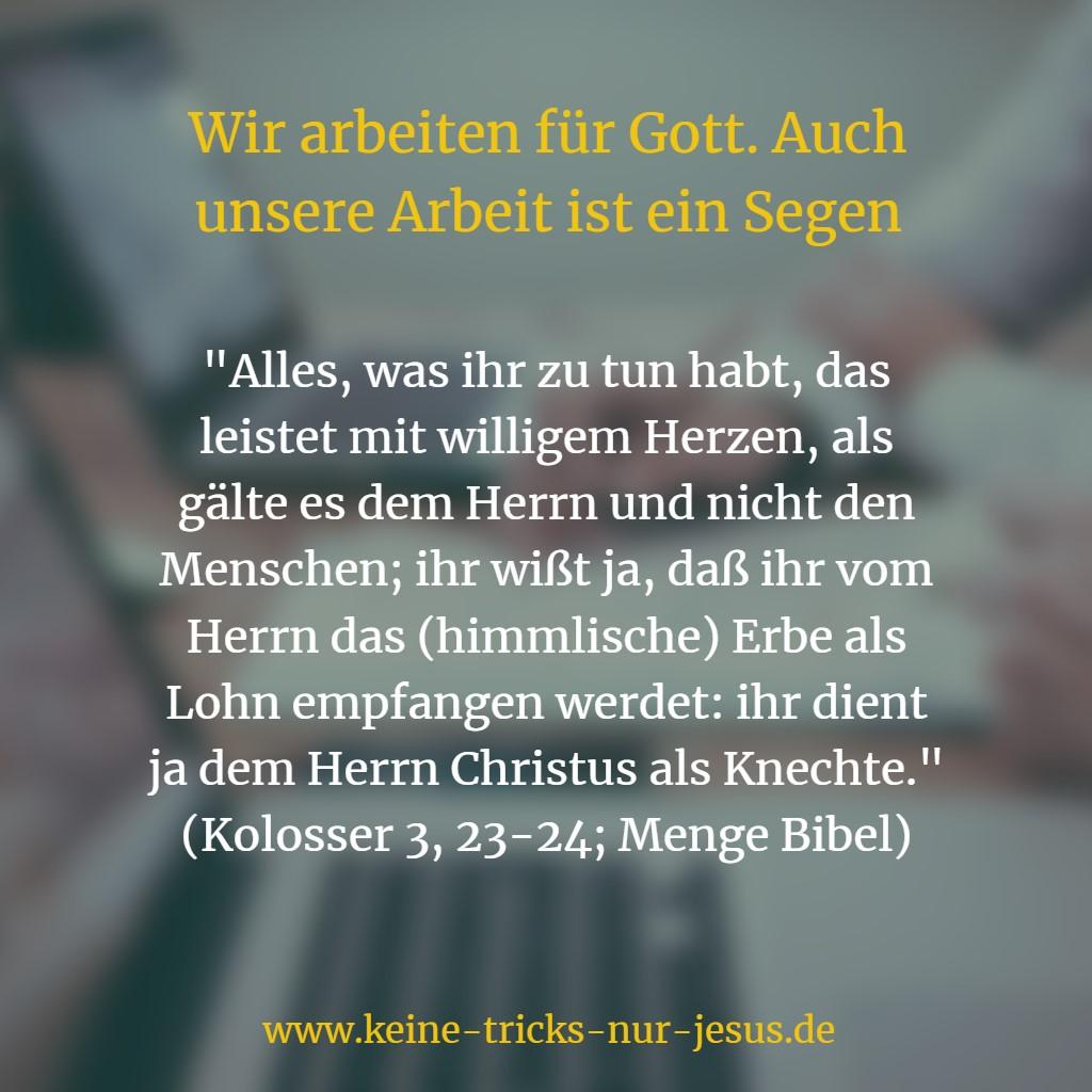 Für Gott arbeiten - Kolosser 3, 23-24